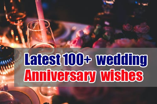 Latest 100+ Latest wedding anniversary wishes